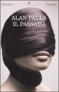 alan pauls_il passato