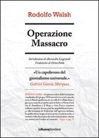 operazione massacro - walsh