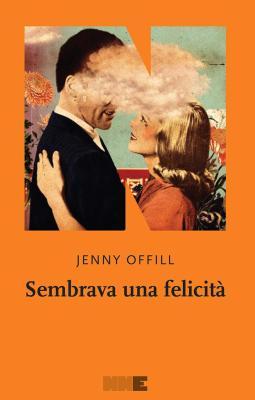 Sembrava una felicita - Jenny Offill
